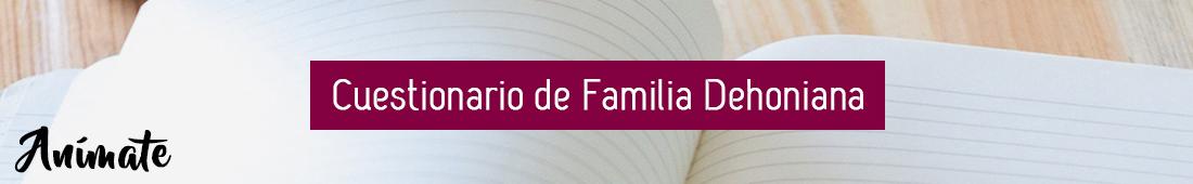 cuestionario Familia Dehoniana